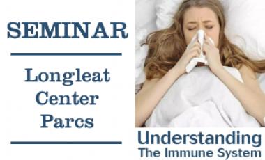 The Immune System Seminar - Longleat Center Parcs
