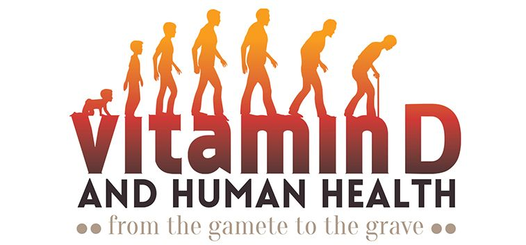 "Vitamin D & Human Health: From The Gamete To The Grave"" Conference 2014"